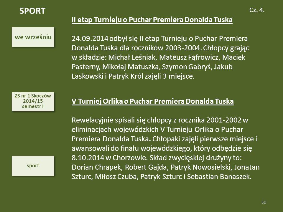SPORT II etap Turnieju o Puchar Premiera Donalda Tuska