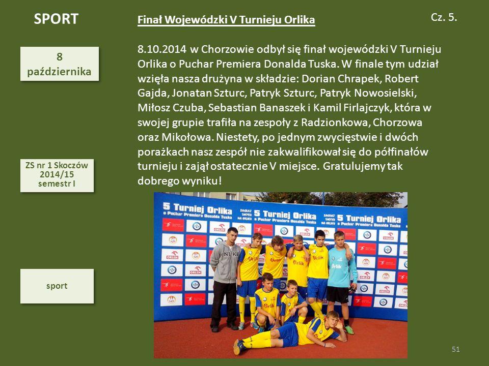 SPORT Cz. 5. Finał Wojewódzki V Turnieju Orlika