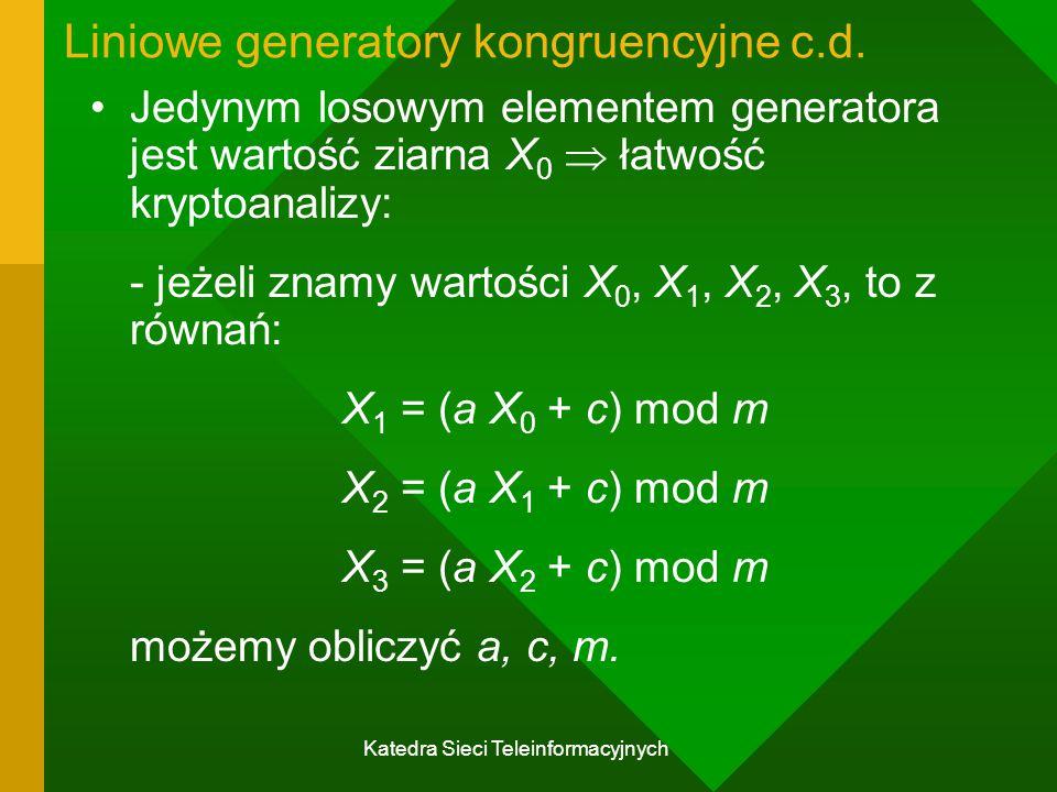 Liniowe generatory kongruencyjne c.d.