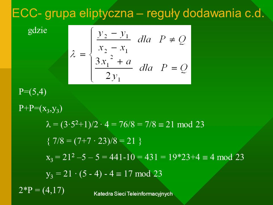 ECC- grupa eliptyczna – reguły dodawania c.d.