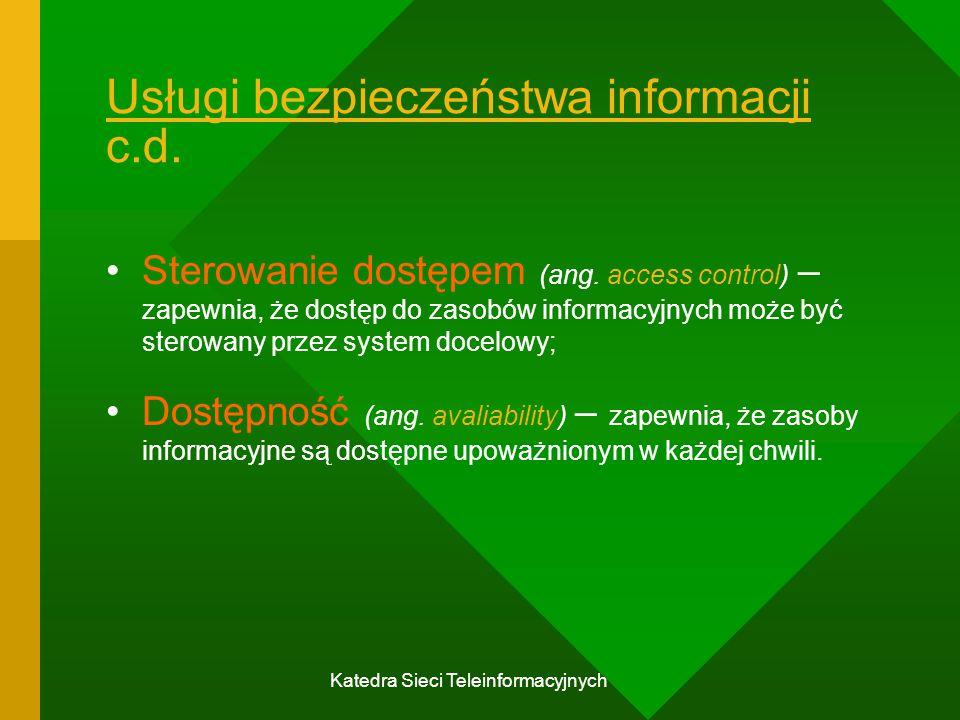 Usługi bezpieczeństwa informacji c.d.