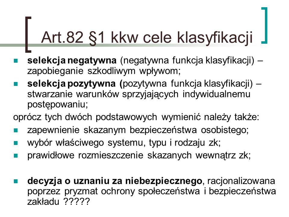 Art.82 §1 kkw cele klasyfikacji