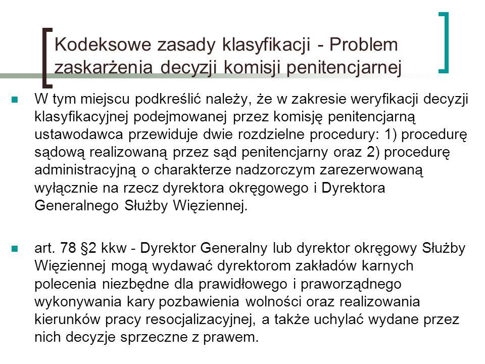 Kodeksowe zasady klasyfikacji - Problem zaskarżenia decyzji komisji penitencjarnej