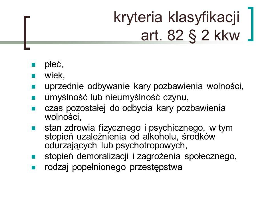 kryteria klasyfikacji art. 82 § 2 kkw