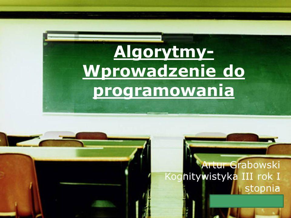 Algorytmy- Wprowadzenie do programowania