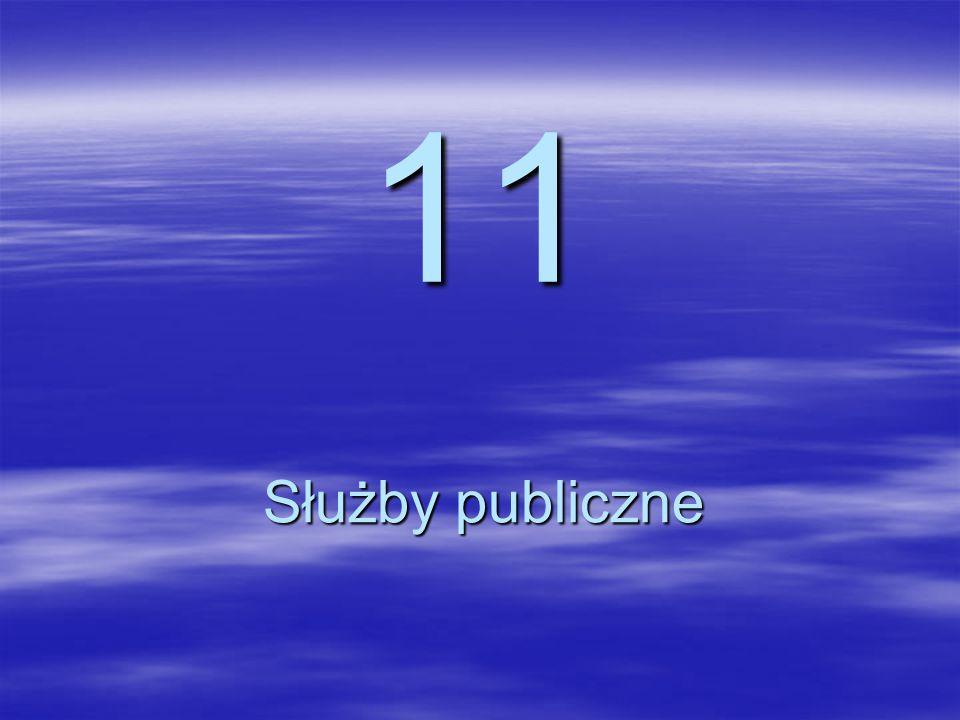 11 Służby publiczne