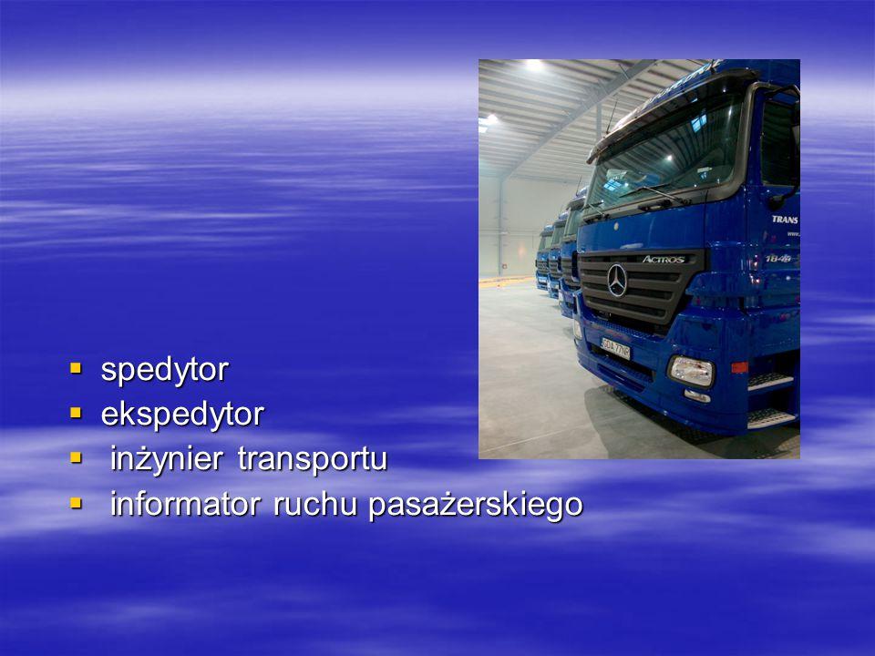 spedytor ekspedytor inżynier transportu informator ruchu pasażerskiego