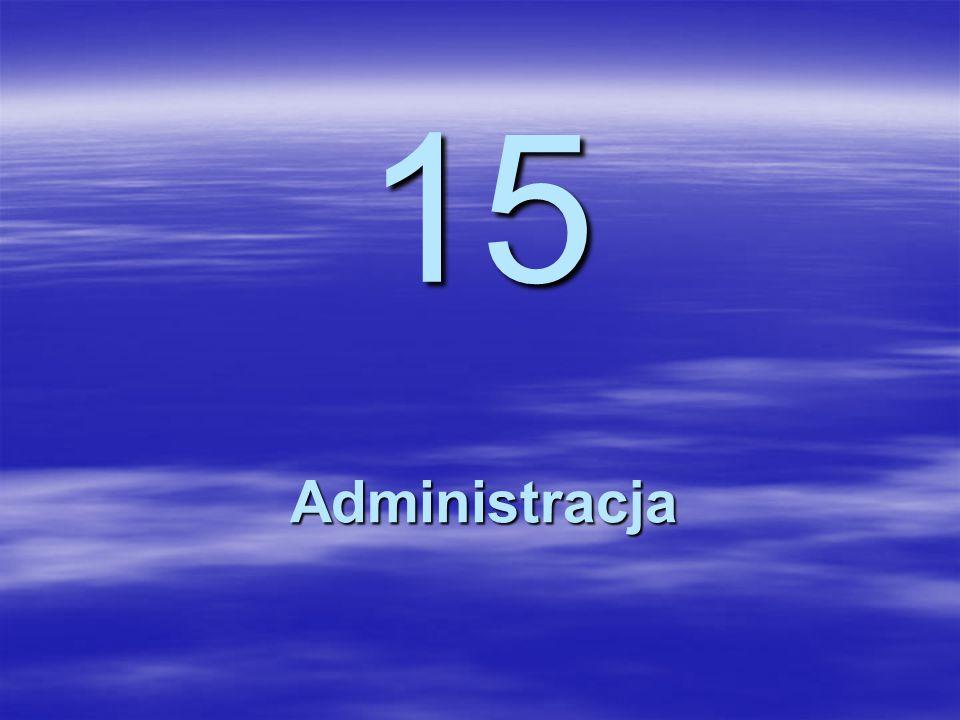 15 Administracja