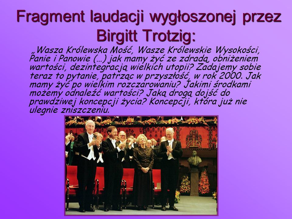 Fragment laudacji wygłoszonej przez Birgitt Trotzig:
