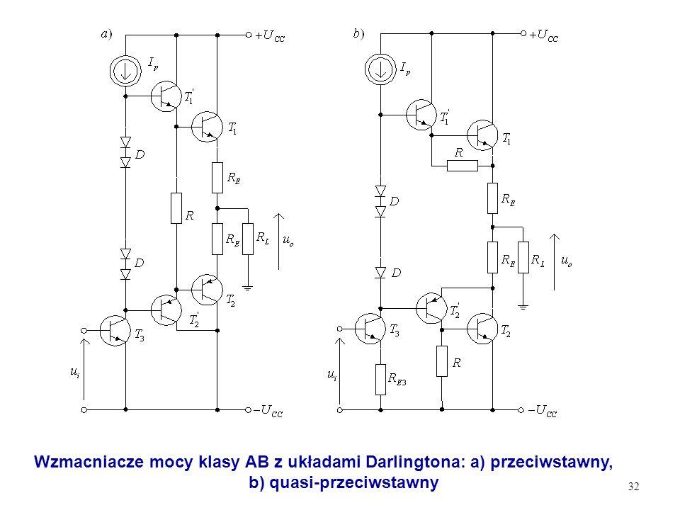 Wzmacniacze mocy klasy AB z układami Darlingtona: a) przeciwstawny,