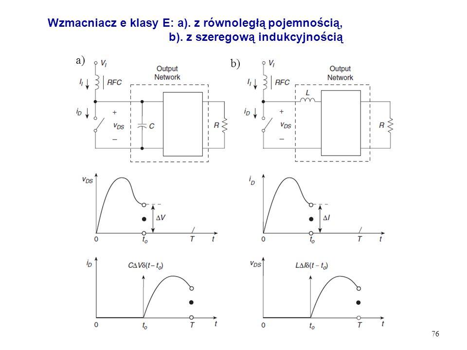 Wzmacniacz e klasy E: a). z równoległą pojemnością, b)