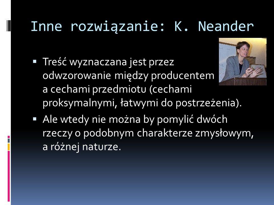 Inne rozwiązanie: K. Neander