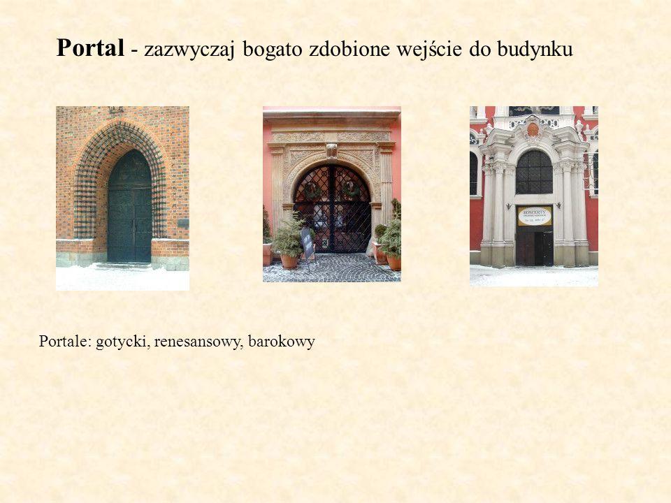 Portal - zazwyczaj bogato zdobione wejście do budynku