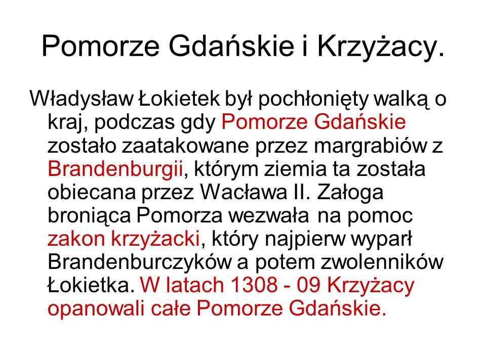 Pomorze Gdańskie i Krzyżacy.