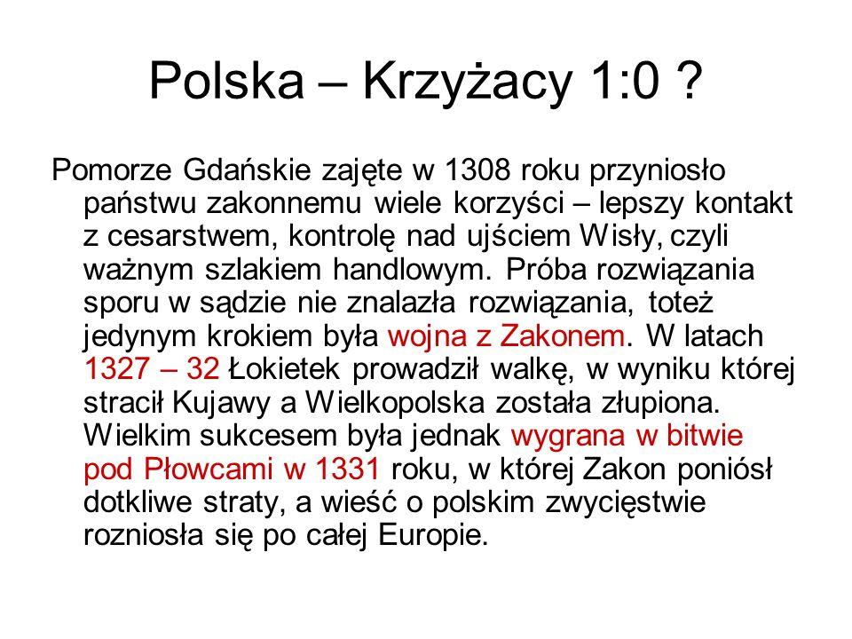Polska – Krzyżacy 1:0