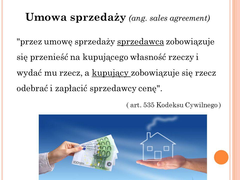 Umowa sprzedaży (ang. sales agreement)
