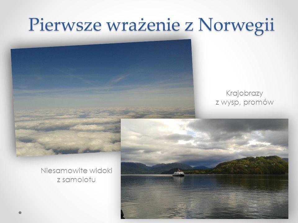 Pierwsze wrażenie z Norwegii