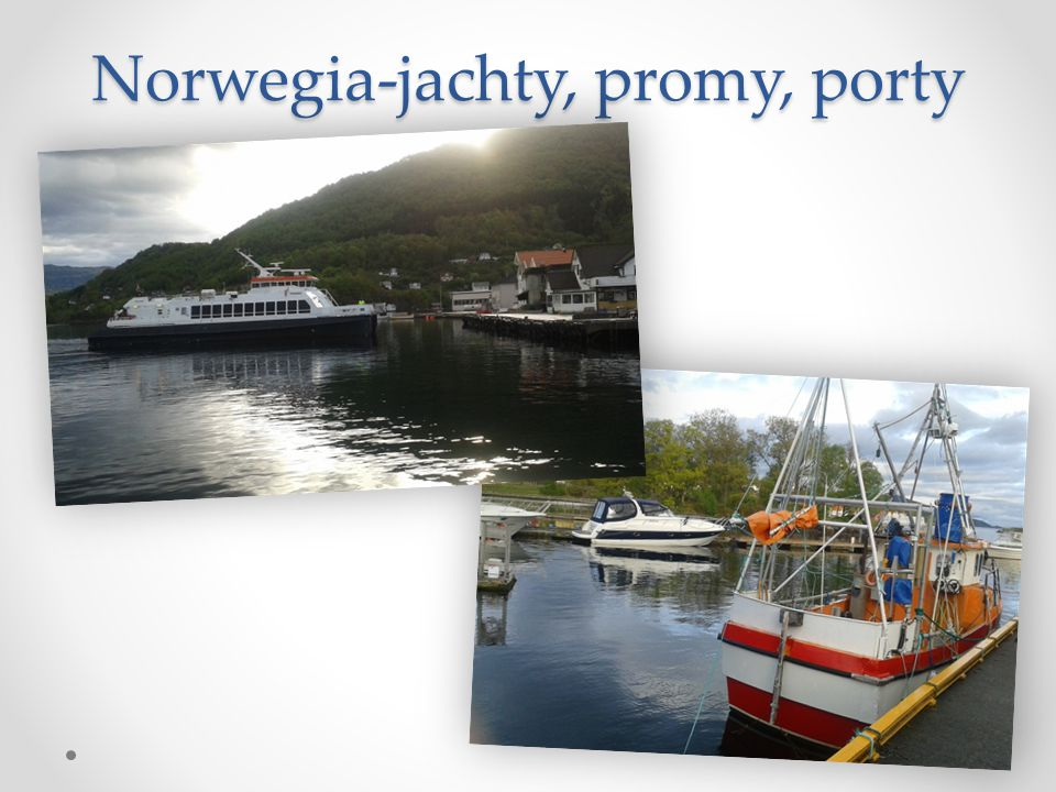 Norwegia-jachty, promy, porty