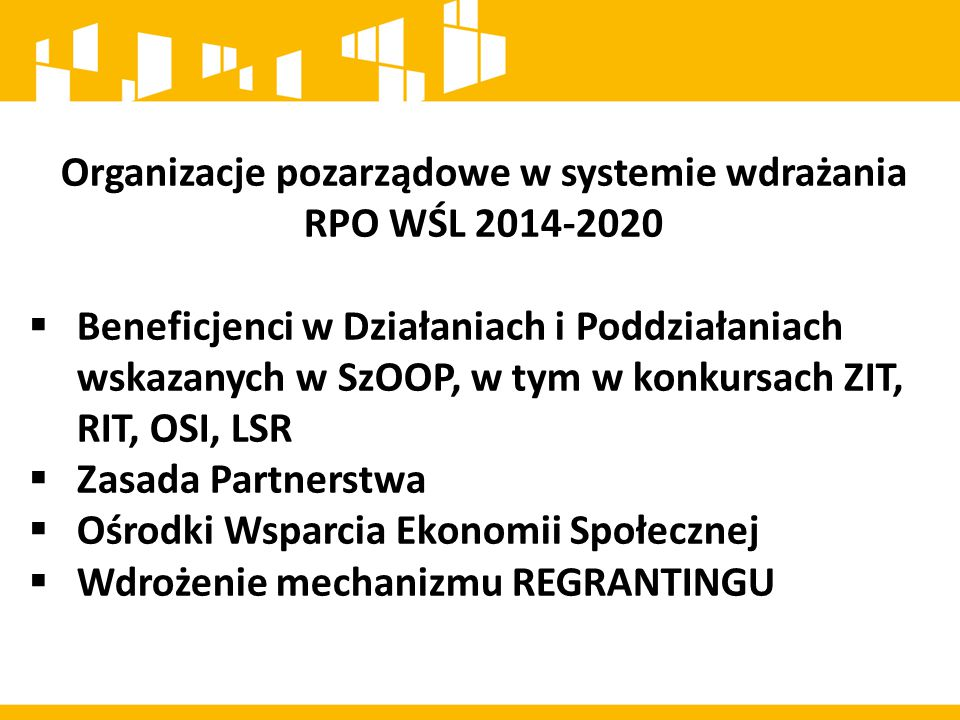 Organizacje pozarządowe w systemie wdrażania RPO WŚL 2014-2020