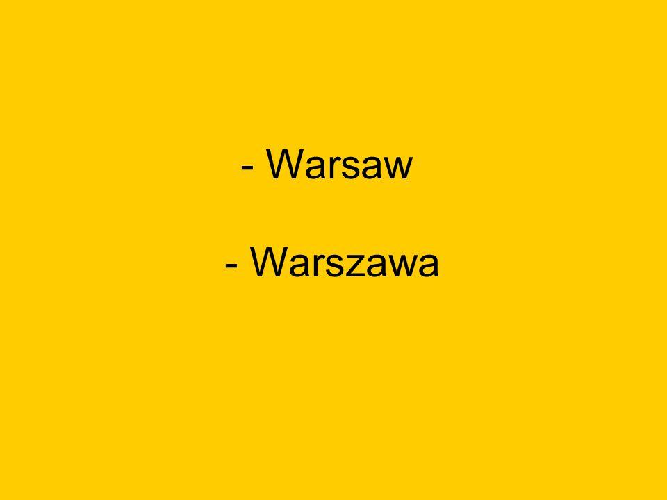 - Warsaw - Warszawa