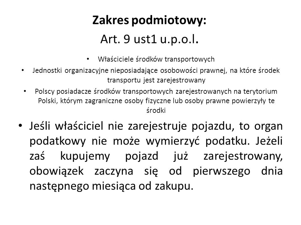Zakres podmiotowy: Art. 9 ust1 u.p.o.l.