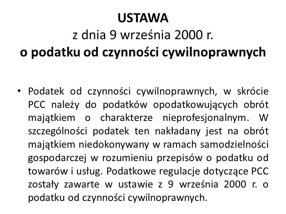 USTAWA z dnia 9 września 2000 r. o podatku od czynności cywilnoprawnych