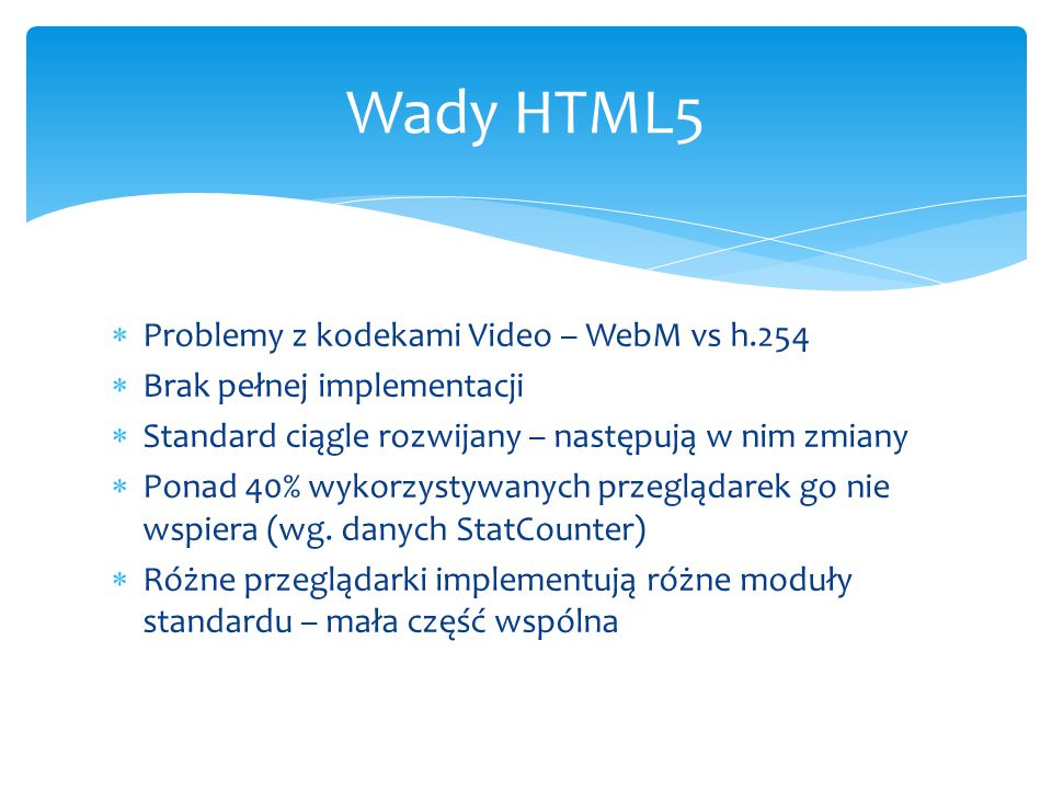 Wady HTML5 Problemy z kodekami Video – WebM vs h.254