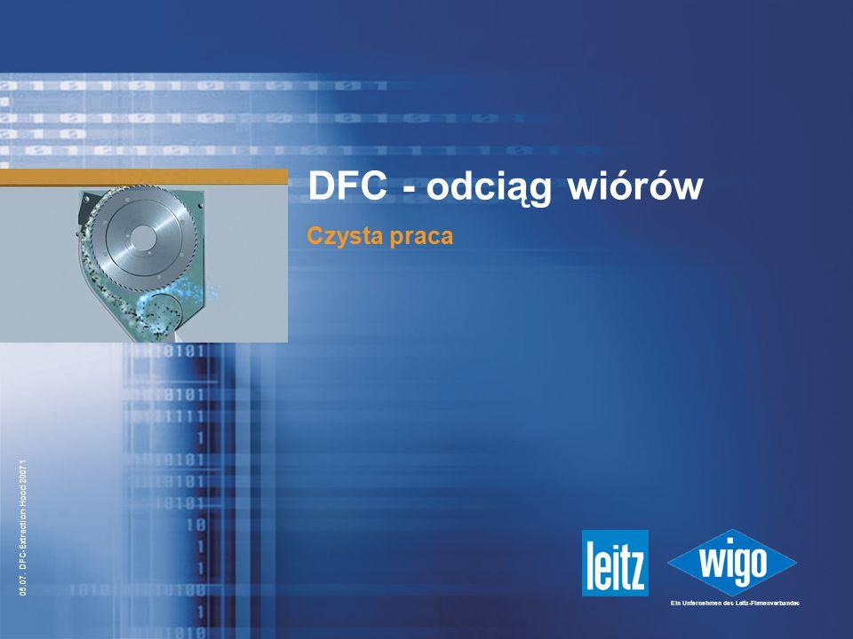 DFC - odciąg wiórów Czysta praca
