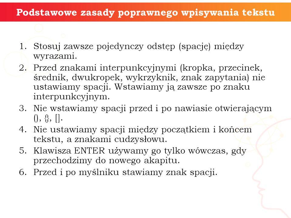 Podstawowe zasady poprawnego wpisywania tekstu