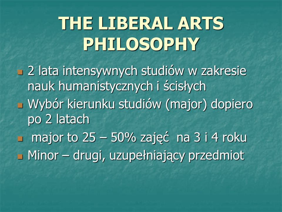 THE LIBERAL ARTS PHILOSOPHY