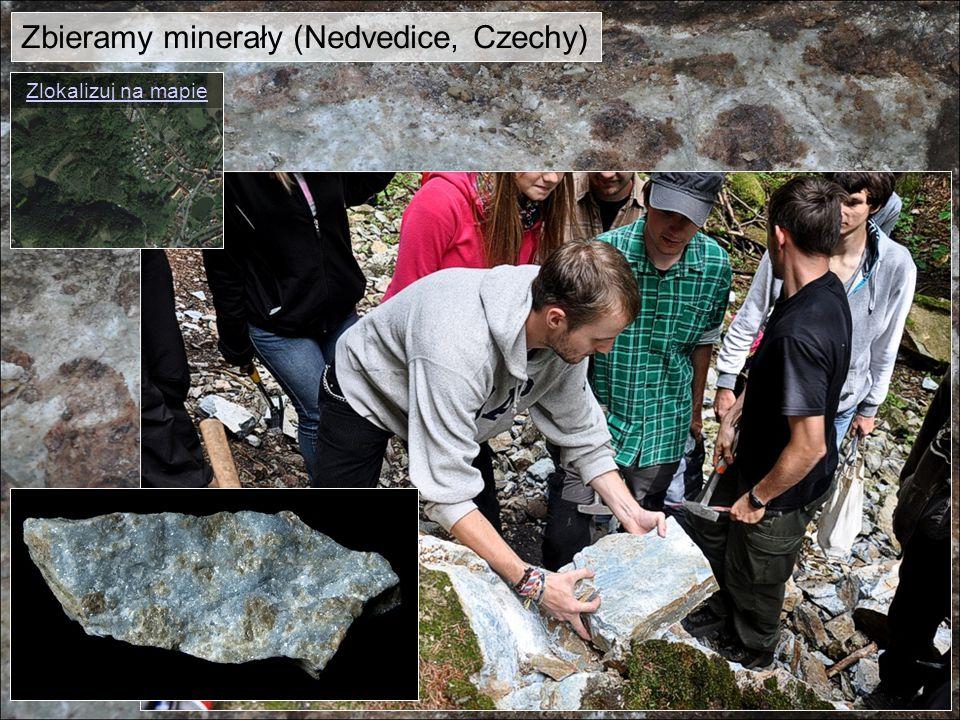 Zbieramy minerały (Nedvedice, Czechy)