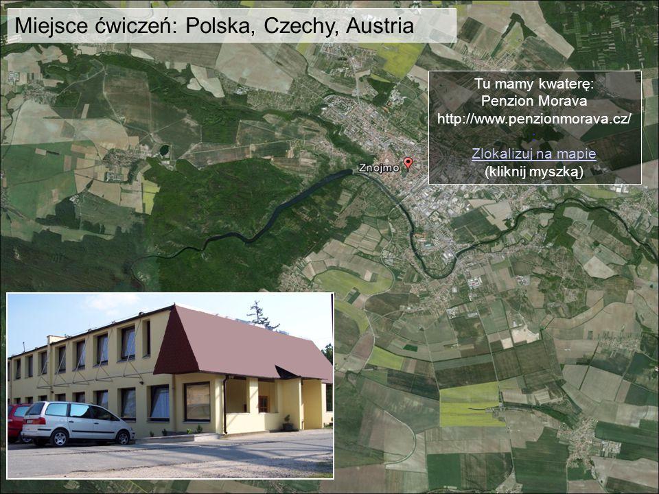 Miejsce ćwiczeń: Polska, Czechy, Austria