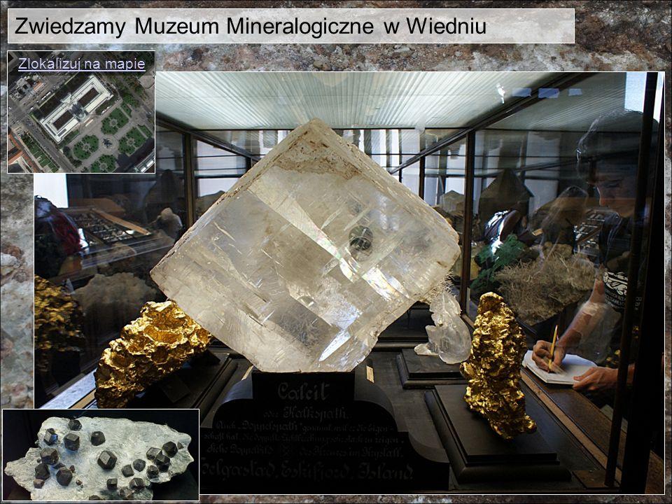 Zwiedzamy Muzeum Mineralogiczne w Wiedniu