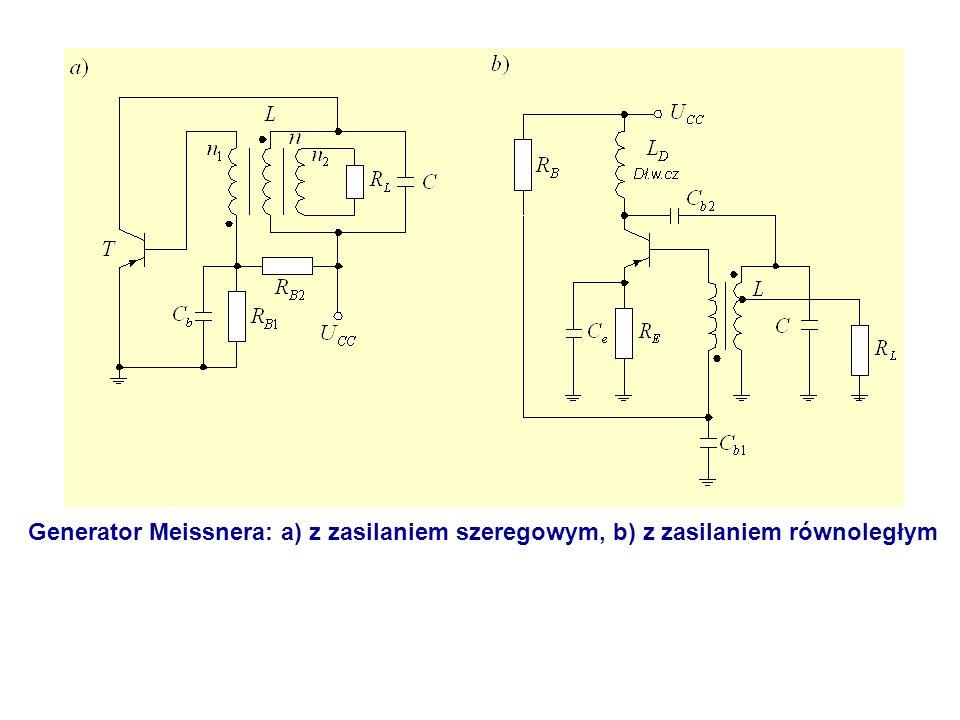 Generator Meissnera: a) z zasilaniem szeregowym, b) z zasilaniem równoległym