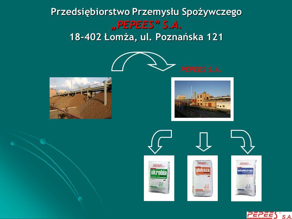 """Przedsiębiorstwo Przemysłu Spożywczego """"PEPEES S. A. 18-402 Łomża, ul"""
