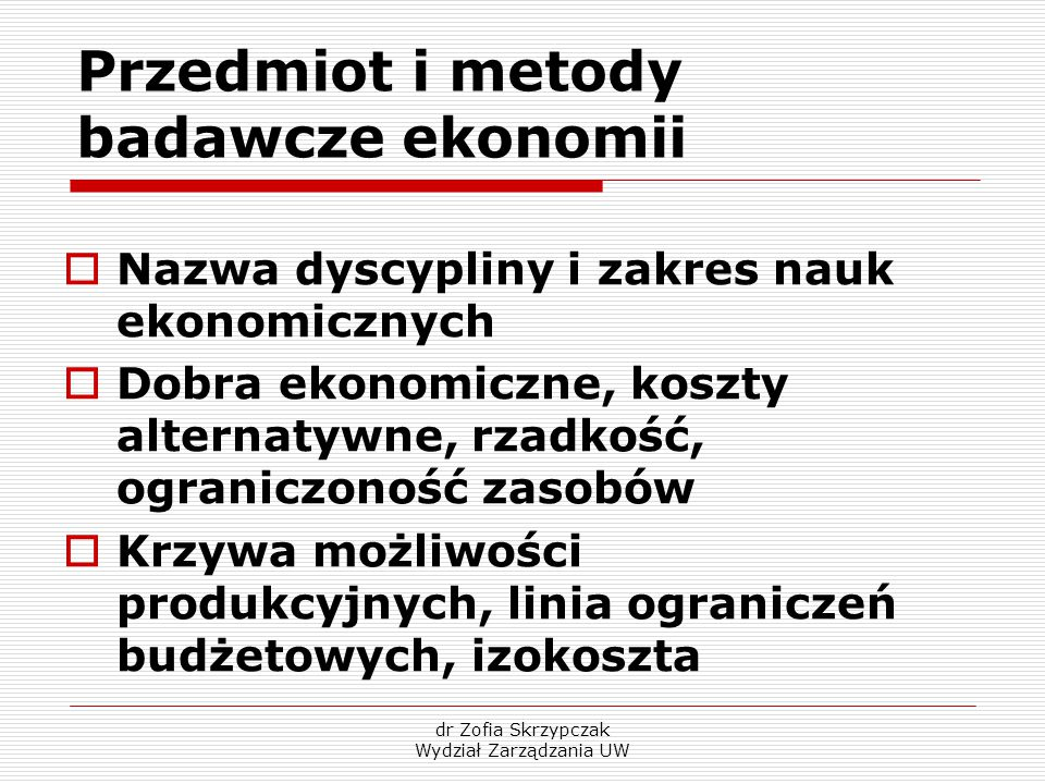 Przedmiot i metody badawcze ekonomii
