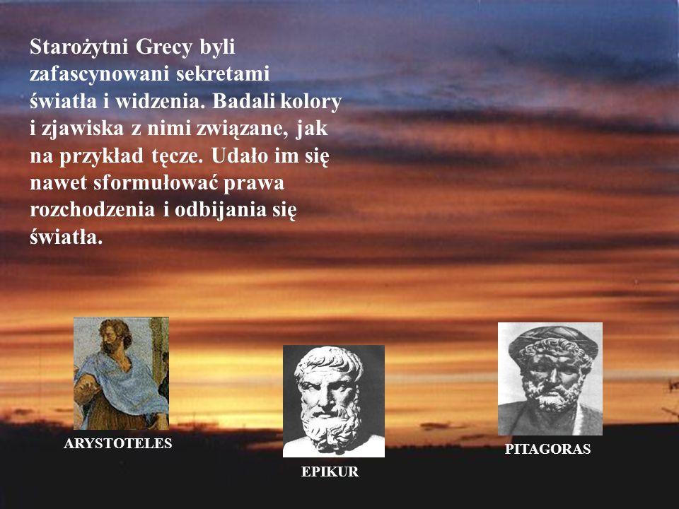 Starożytni Grecy byli zafascynowani sekretami światła i widzenia