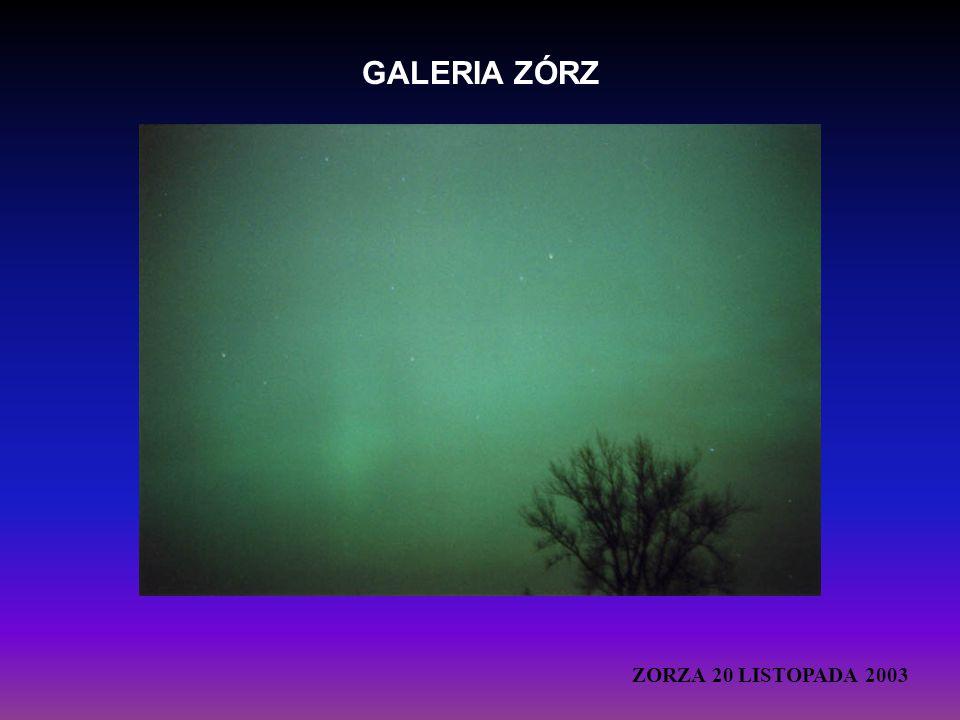 GALERIA ZÓRZ ZORZA 20 LISTOPADA 2003