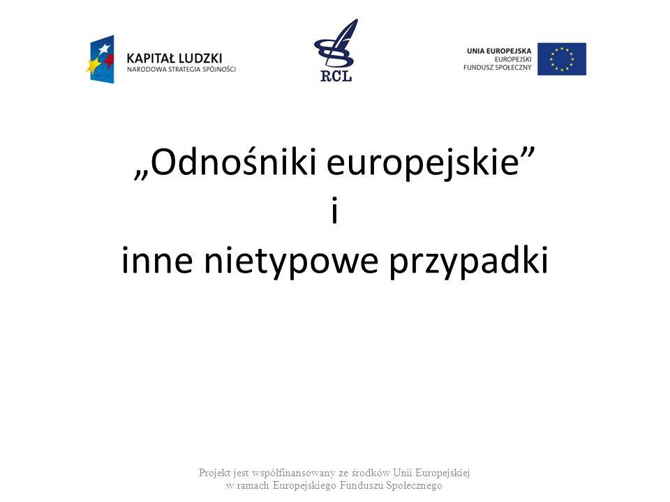 """""""Odnośniki europejskie i inne nietypowe przypadki"""