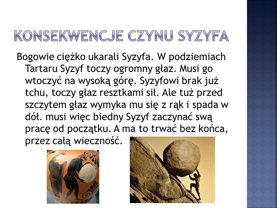 Konsekwencje czynu Syzyfa