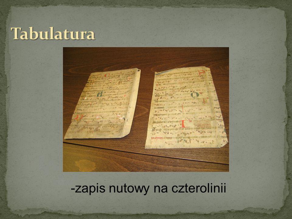 Tabulatura -zapis nutowy na czterolinii
