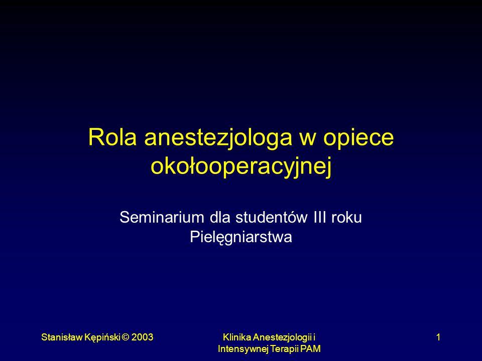 Rola anestezjologa w opiece okołooperacyjnej