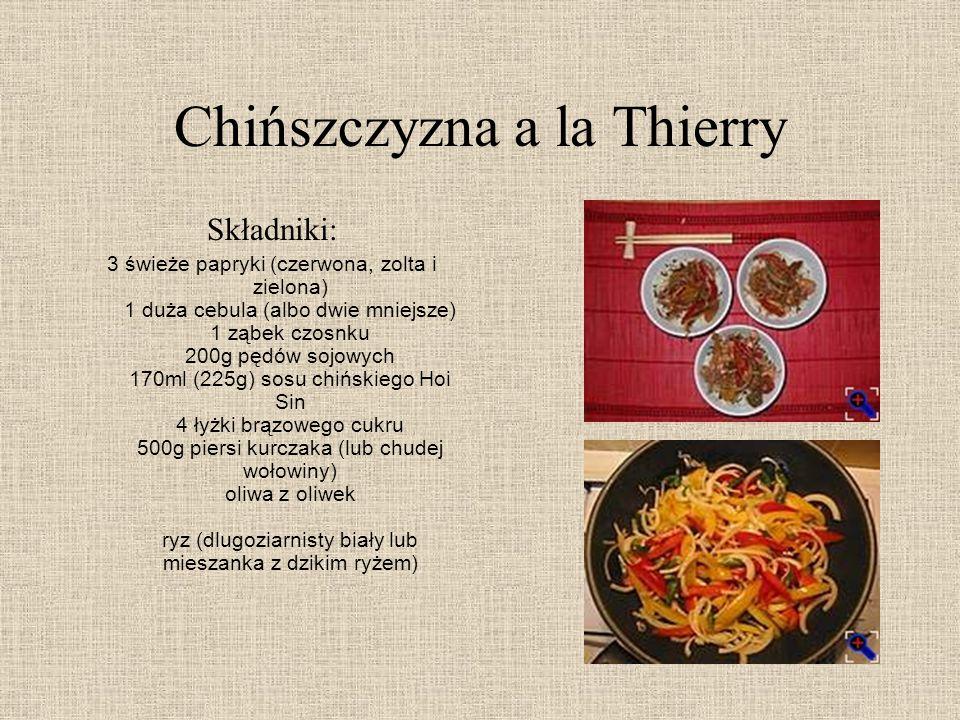 Chińszczyzna a la Thierry