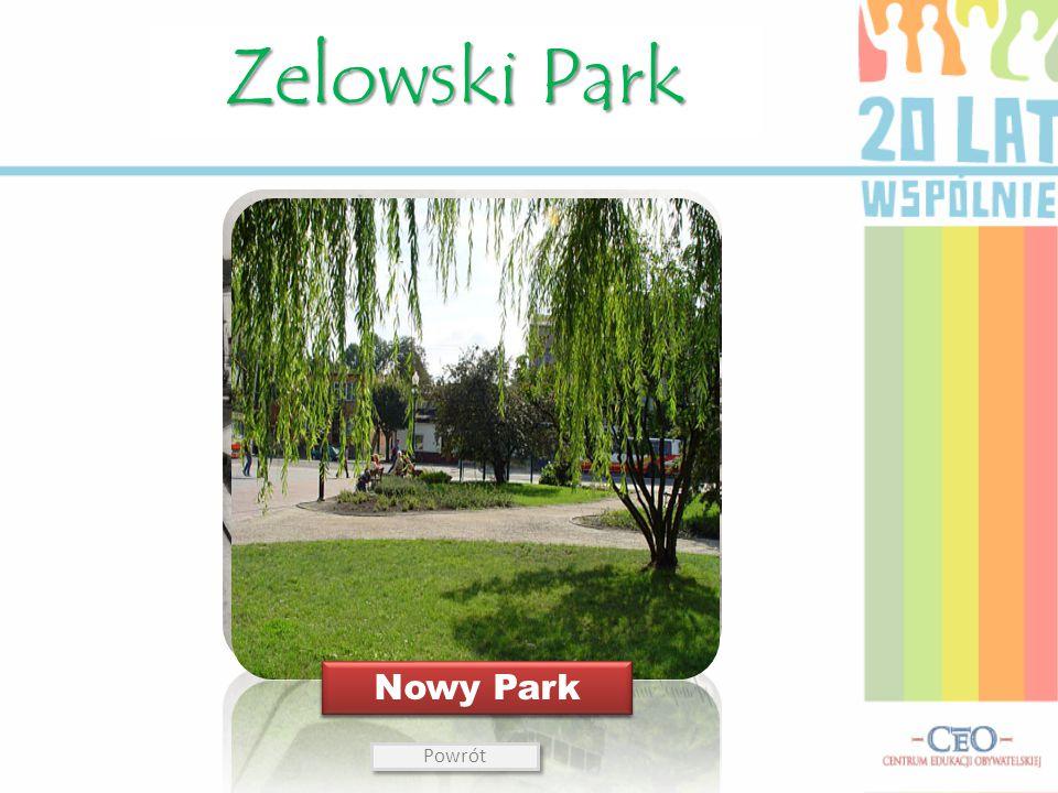 Zelowski Park Nowy Park Stary Park Powrót
