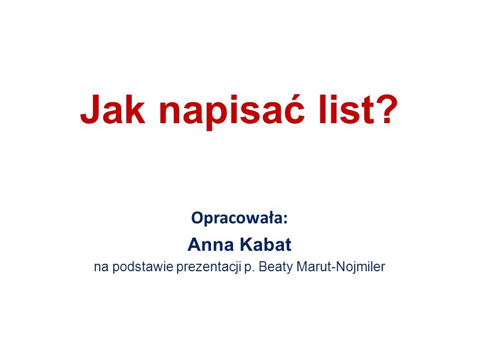 na podstawie prezentacji p. Beaty Marut-Nojmiler