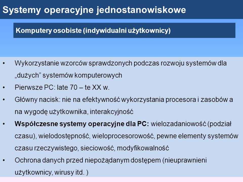 Systemy operacyjne jednostanowiskowe