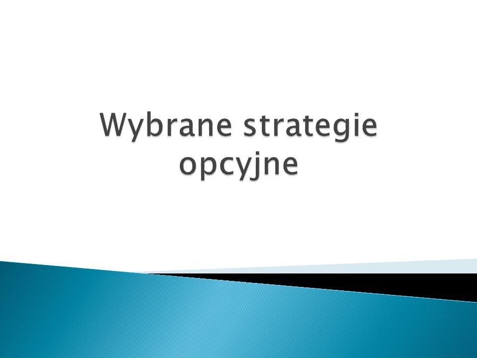 Wybrane strategie opcyjne