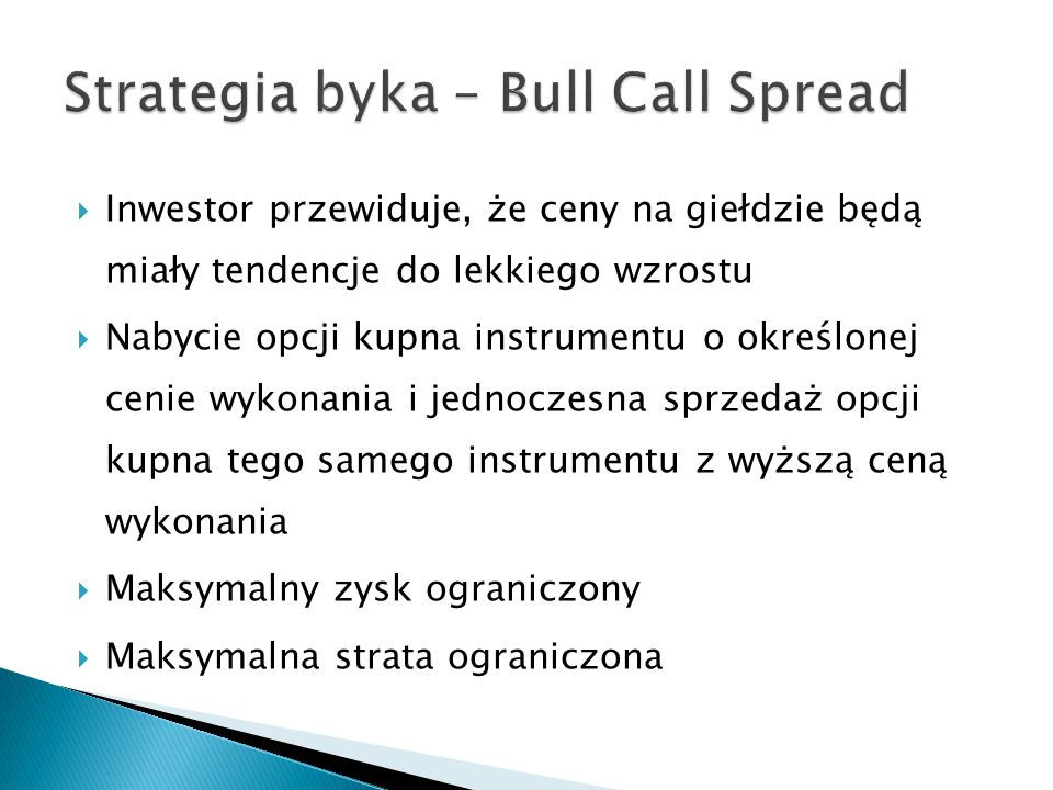 Strategia byka – Bull Call Spread