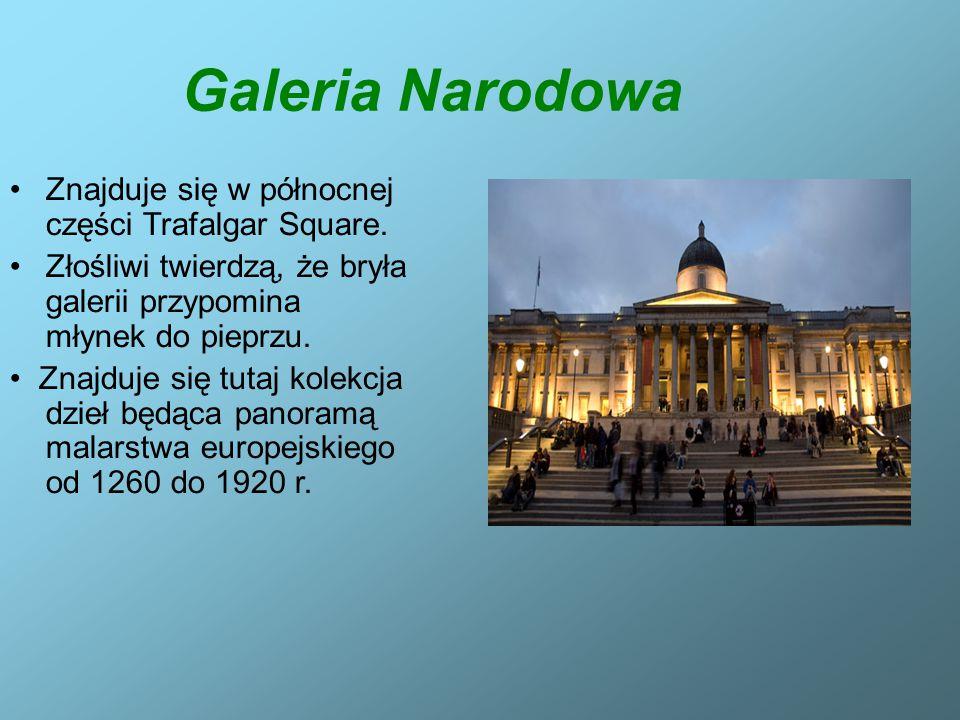 Galeria Narodowa Znajduje się w północnej części Trafalgar Square.