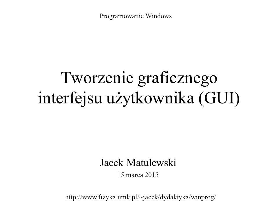 Tworzenie graficznego interfejsu użytkownika (GUI)